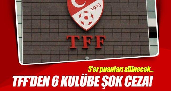 TFF'den 6 kulübe puan silme cezası!