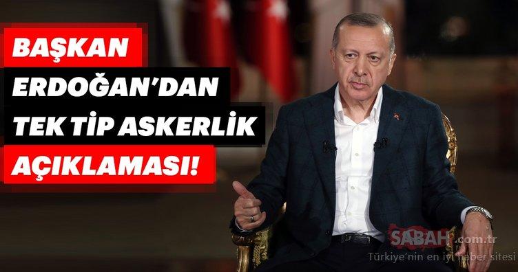 Tek tip askerlik sistemi ile ilgili son dakika gelişmesi! Başkan Erdoğan canlı yayında açıkladı!