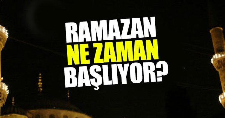Ramazan ne zaman başlayacak? - 2017 İlk oruç ne zaman tutulacak? - İşte cevabı