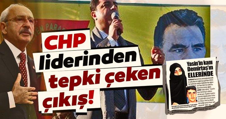 Kılıçdaroğlu terör destekçisi Demirtaş'a sahip çıktı!