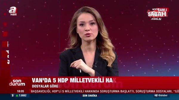 Son dakika haberi: Van Cumhuriyet Başsavcılığı, HDP'li 5 milletvekili hakkında soruşturma başlattı | Video