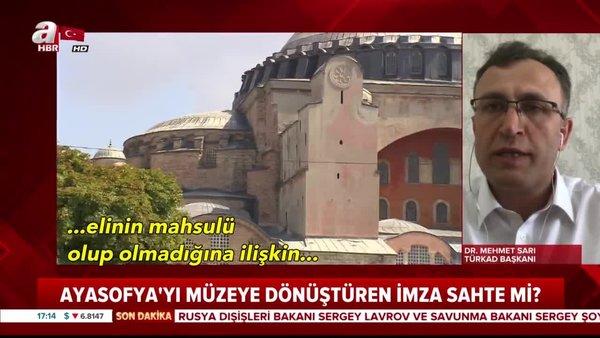 Ayasofya'yı müzeye dönüştüren Atatürk'ün İmzası sahte mi?   Video