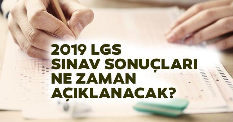 LGS 2019 sonuçları ne zaman açıklanacak? MEB LGS sonuç açıklanma tarihi!