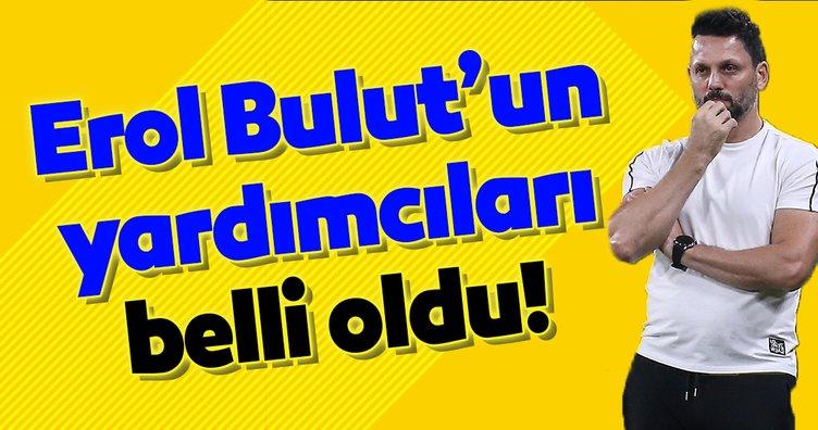 Erol Bulut'un yardımcıları belli oldu! Fenerbahçe...