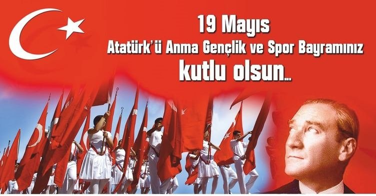 En güzel resimli 19 Mayıs mesajları bu sayfada! - İşte 19 Mayıs Gençlik ve Spor Bayramı mesajları