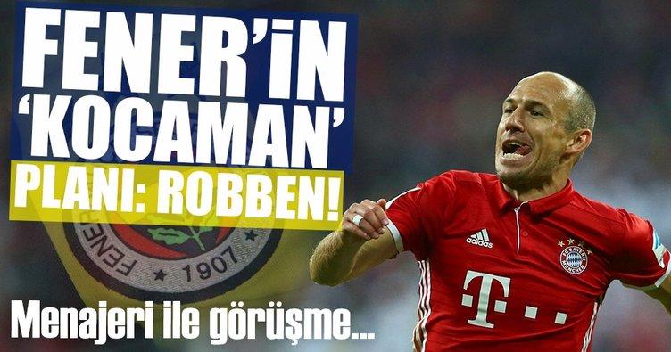 Fener'in 'Kocaman' planı: Robben