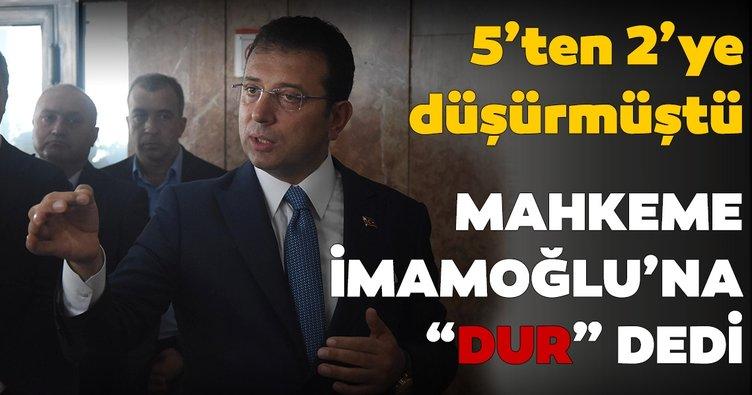 Mahkeme Ekrem İmamoğlu'nun o uygulamasına durdurma kararı verdi
