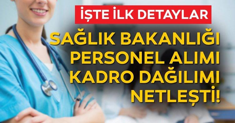 Sağlık Bakanlığı personel alımı başvuru tarihi ne zaman? 2019 Sağlık Bakanlığı personel alımı kadro dağılımı