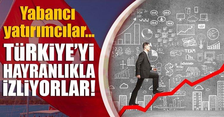 Yabancı yatırımcılar Türkiye'yi hayranlıkla izliyor!