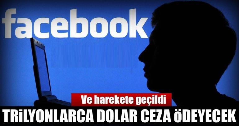 Facebook trilyonlarca dolar ceza ödeyecek