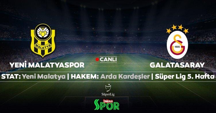 CANLI TAKİP | Yeni Malatyaspor Galatasaray
