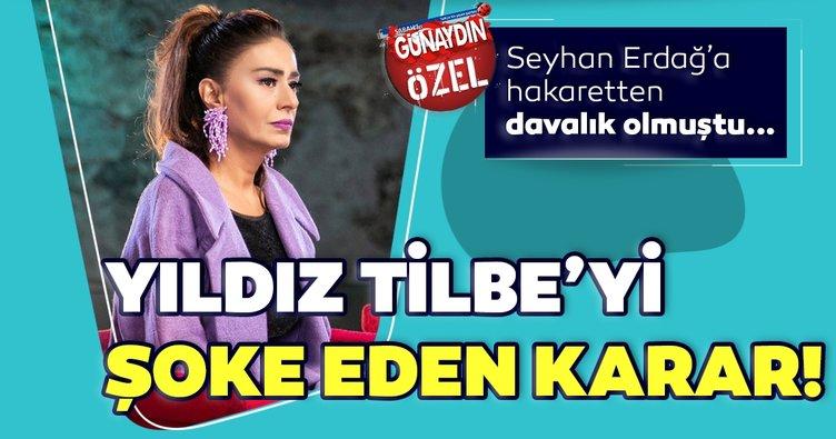 Yıldız Tilbe Seyhan Erdağ'a hakaretten davalık olmuştu... Yıldız Tilbe'yi şoke eden yeni gelişme!