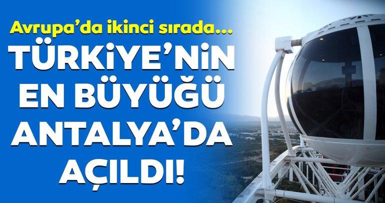 Türkiye'nin en büyüğü Antalya'da açııldı!