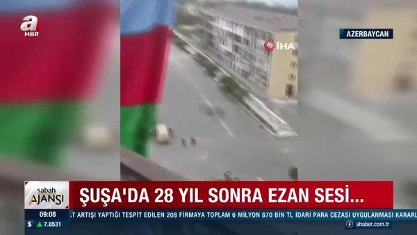 Son Dakika: Azerbaycan'ın Karabağ zaferi: 28 yıl sonra ilk ezan!   Video