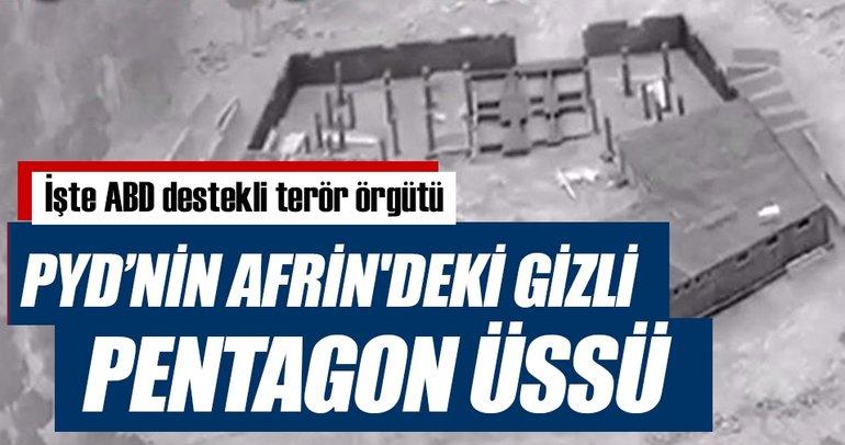 İşte ABD destekli terör örgütü PYD'nin Afrin'deki gizli Pentagon üssü