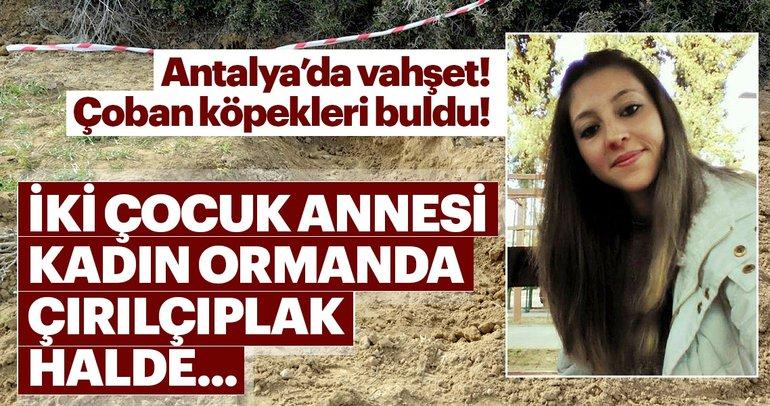 Antalya'da vahşet! Tarla'da çıplak halde kadın...