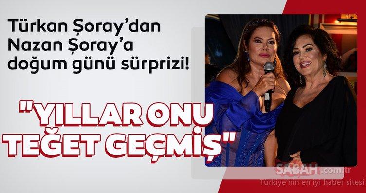 Türkan Şoray'dan Nazan Şoray'a doğum günü sürprizi!