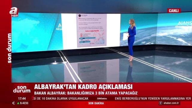 Son dakika! BakanAlbayrak'tanatamamüjdesi | Video
