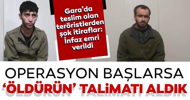 Son dakika haberi: Gara'da teslim olan teröristlerden şok itiraflar: 'Öldürün' talimatı verildi...