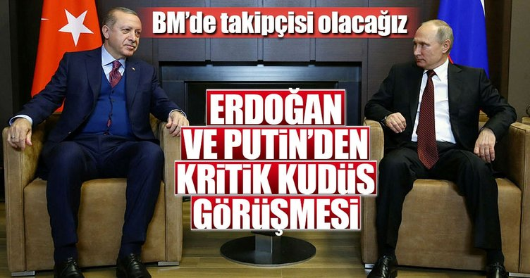 Cumhurbaşkanı Erdoğan-Putin ile görüştü