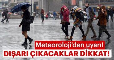 Meteoroloji'den hava durumu ile ilgili son dakika bilgisi! Bugün hava nasıl olacak?