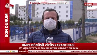 Umre Dönüşü 14 Gün Konya'da Karantinada!