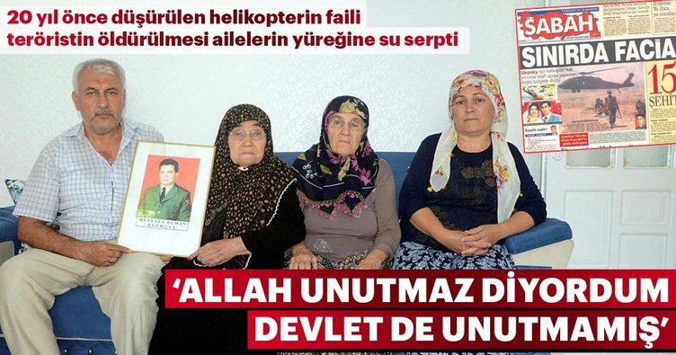 'Allah unutmaz diyordum devlet de unutmamış'