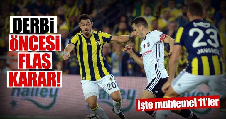 Beşiktaş Fenerbahçe maçı öncesi flaş karar!