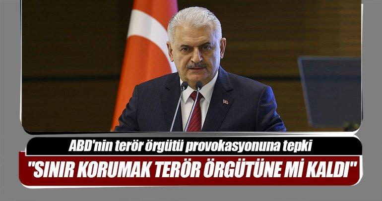 Başbakan Yıldırım: Sınırı korumak terör örgütüne mi kaldı?
