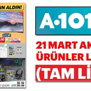 A101 aktüel ürünler listesi ile keyifli alışverişler! 21 Mart A101 kataloğu yayınlandı (TAM LİSTE)