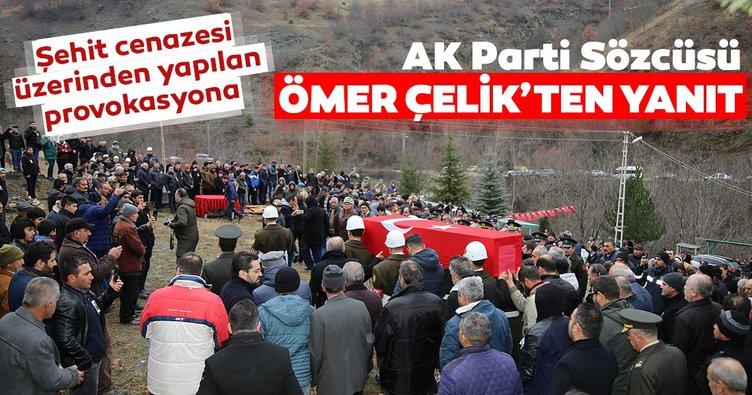 AK Parti Sözcüsü Ömer Çelik'ten 'şehit cenazesi' ile ilgili açıklama
