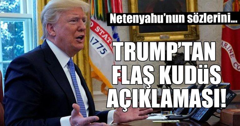 Trump'tan flaş Kudüs açıklaması: Farklı senaryolar üzerine konuşuyoruz
