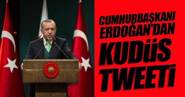 Cumhurbaşkanı Erdoğan'dan Kudüs tweeti