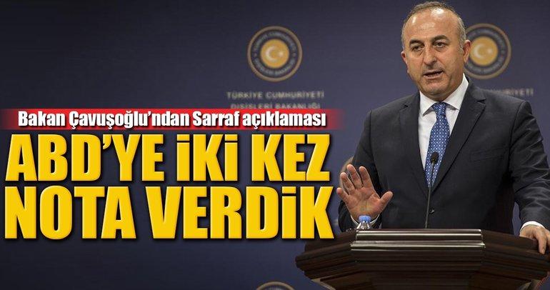 Çavuşoğlu: Rıza Sarraf için ABD'ye iki kez nota verildi!