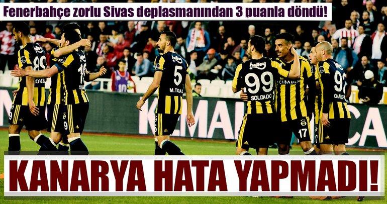 Fenerbahçe, Sivasspor'u deplasmanda mağlup etti