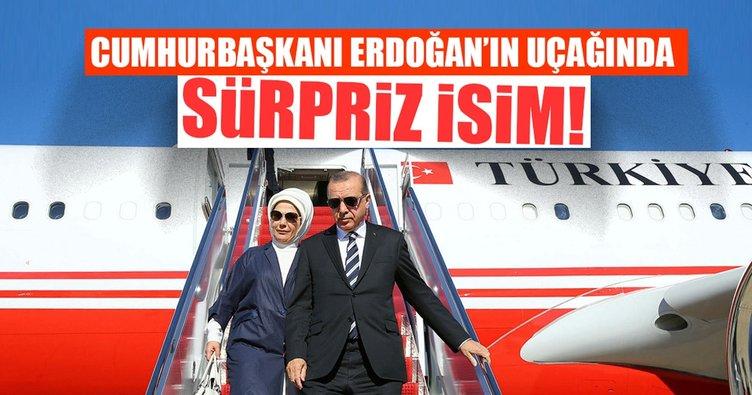 Cumhurbaşkanı Erdoğan'ın uçağında sürpriz isim!