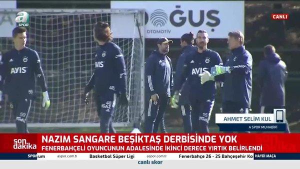 Fenerbahçeli Nazım Sangere Beşiktaş derbisinde yok