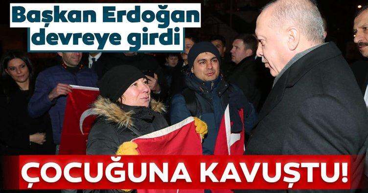 Başkan Erdoğan devreye girdi! Çocuğuna 4 yıl sonra kavuştu