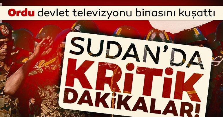 Son dakika: Sudan'da kritik dakikalar! Sudan devlet televizyonu...