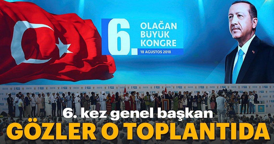 Başkan Erdoğan AK Parti 6.Olağan Kongresi'nde net mesaj verdi!