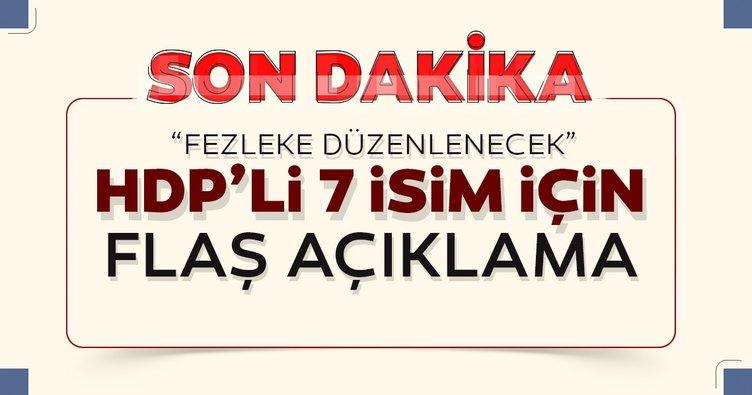 7 HDP'li isim hakkında son dakika gelişmesi