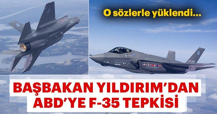 SON DAKİKA: Başbakan Yıldırım'dan ABD'ye F-35 tepkisi