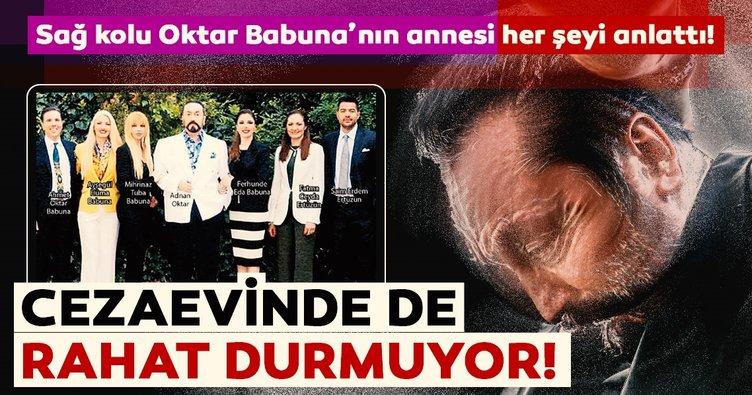 Oktar Babuna'nın annesi Semin Babuna: Cezaevindeki Adnan Oktar çocuklarımı tehdit ediyor