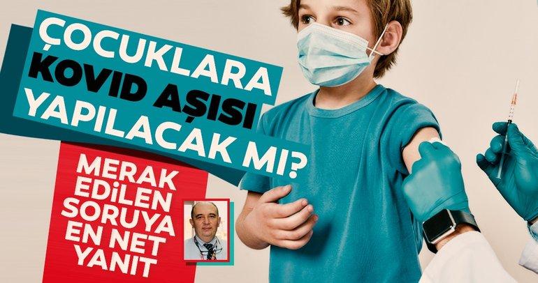 Çocuklara corona virüs aşısı yapılacak mı? Bilim Kurulu üyesi Ateş Kara açıkladı