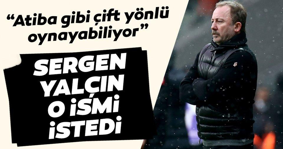 Beşiktaş'ta flaş transfer gelişmesi! Sergen Yalçın istedi, yönetim harekete geçti