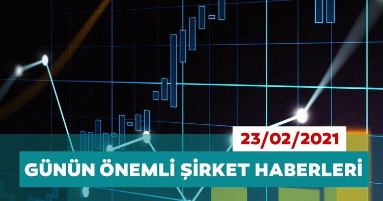 Borsa İstanbul'da günün öne çıkan şirket haberleri ve tavsiyeleri 23/02/2021