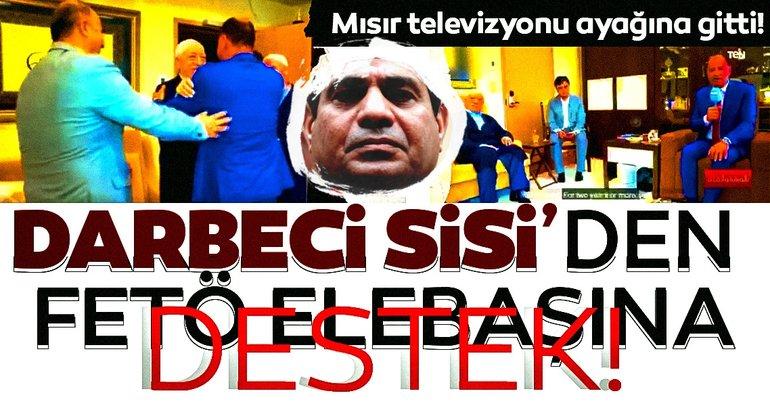 Darbeci Sisi yönetiminden FETÖ'ye destek! Mısır televizyonu, Gülen'in ayağına gitti