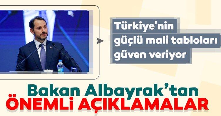 Bakan Albayrak: Türkiye'nin güçlü mali tabloları güven veriyor