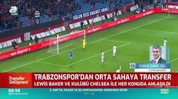 Trabzonspor Lewis Baker ile anlaştı
