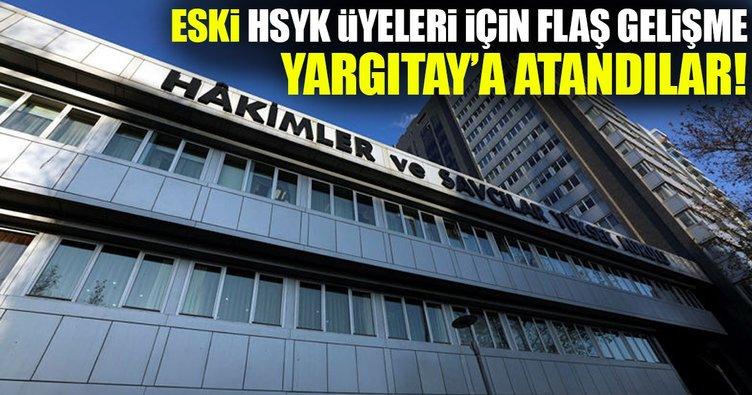 Eski HSYK üyeleri Yargıtay'a atandı